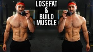 how to effectively build muscle and lose weight